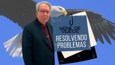 Série Resolvendo Problemas