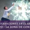Conversaciones en el astral - Sísifo - La zona de confort