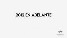 2012 en adelante