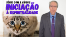 Série Completa - Iniciação à Espiritualidade