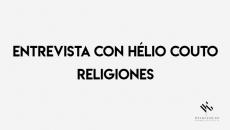 Entrevista con Hélio Couto Religiones