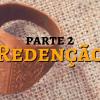 Redenção - Parte 2