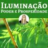 Iluminação, Poder e Prosperidade