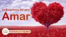 Amar - La bioquímica del amor