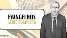 Evangelhos - Curso Completo